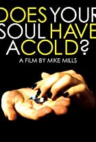 Does Your Soul Have a Cold?