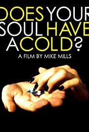 Does Your Soul Have a Cold? Poster