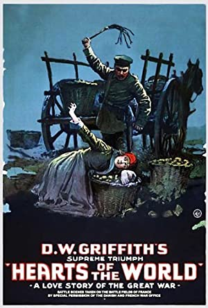 D.W. Griffith Hearts of the World Movie