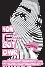 How I Got Over Poster