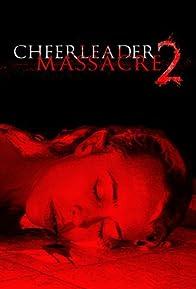 Primary photo for Cheerleader Massacre 2