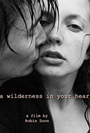 A Wilderness in Your Heart Poster