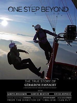 Documentary One Step Beyond: The True Story of Géraldine Fasnacht Movie