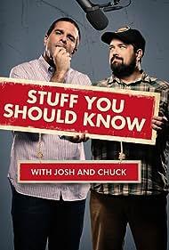 Stuff You Should Know (2013) Poster - TV Show Forum, Cast, Reviews