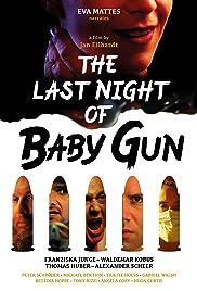 The Last Night of Baby Gun Poster