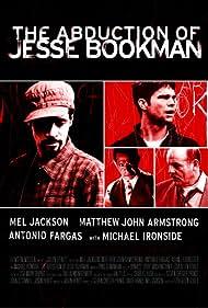 Abduction of Jesse Bookman (2008)