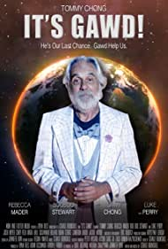 Tommy Chong in It's Gawd! (2017)