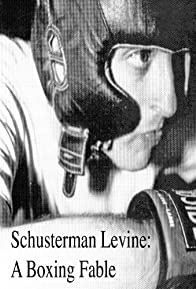 Primary photo for Schusterman Levine: A Boxing Fable