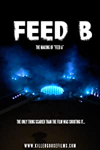 Movies comedy download Feed B: The Making of Feed A USA [480x320]