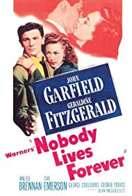 John Garfield and Geraldine Fitzgerald in Nobody Lives Forever (1946)