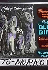The Blue Bird (1918) Poster - Movie Forum, Cast, Reviews