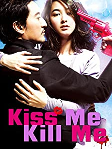 download Kiss Me, Kill Me