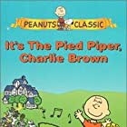 It's the Pied Piper, Charlie Brown (2000)