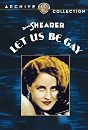 Let Us Be Gay(1930) Poster - Movie Forum, Cast, Reviews