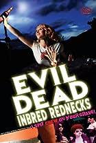 The Evil Dead Inbred Rednecks