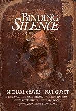 Binding Silence