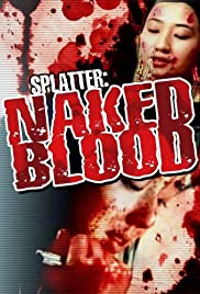 Splatter: Naked Blood Poster