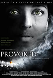 Provoked: A True Story (2006) Full Movie Watch thumbnail