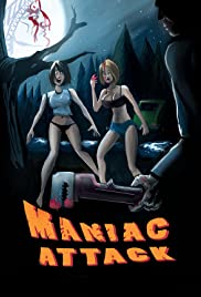 Maniac Attack Poster