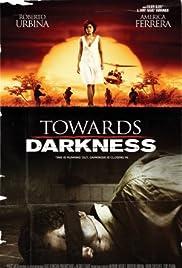 Hacia la oscuridad Poster