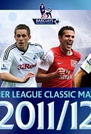Premier League Classic Matches 2011/2012 Poster