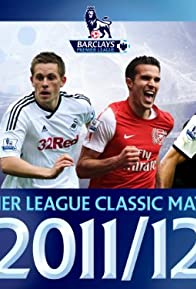 Primary photo for Premier League Classic Matches 2011/2012