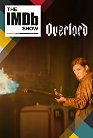 IMDb on Location: The Cast of 'Overlord' Poster
