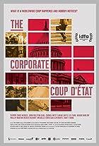 The Corporate Coup D'État