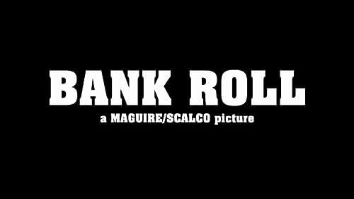 """Bank Roll [""""BBT"""" teaser]"""