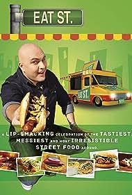 Eat St. (2011) Poster - TV Show Forum, Cast, Reviews