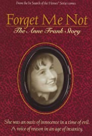 Forget Me Not: The Anne Frank Story Poster