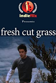 Primary photo for Fresh Cut Grass