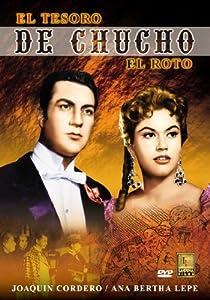 El tesoro de Chucho el Roto Mexico