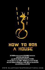 How to Rob a House download movie free