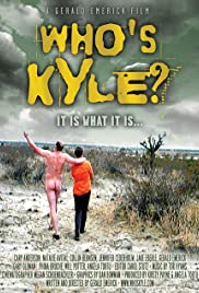Who's Kyle? Poster