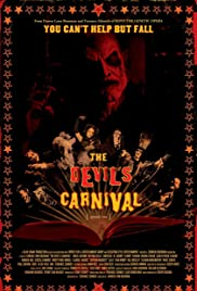 The Devil's Carnival (2012) Poster - Movie Forum, Cast, Reviews