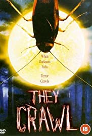 They Crawl (2001) Poster - Movie Forum, Cast, Reviews