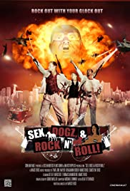 Sex, Dogz and Rock n Roll Poster