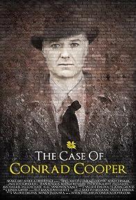 Primary photo for The Case of Conrad Cooper