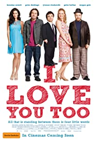Primary photo for I Love You Too