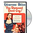 Joan Crawford and David Brian in The Damned Don't Cry (1950)