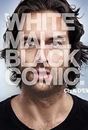 Chris D'Elia: White Male. Black Comic