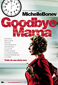 Primary photo for Goodbye Mama