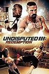 Undisputed 3: Redemption (2010)