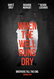 When the Well Runs Dry Poster