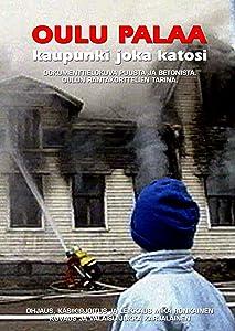 Sehen Sie sich online Filme für Erwachsene an Oulu Burning: Town That Vanished  [1920x1280] [720x1280] [640x960] by Mika Ronkainen