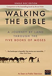 Walking the Bible: A Journey by Land Through the Five Books of Moses Poster