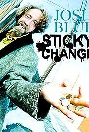 Josh Blue: Sticky Change Poster