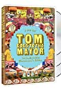 Tom Goes to the Mayor (2004) Poster