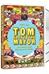 Tom Goes to the Mayor (2004)